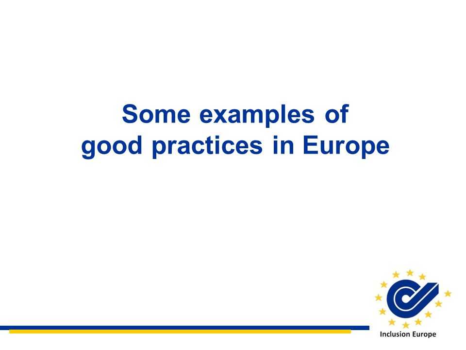Some examples of good practices in Europe