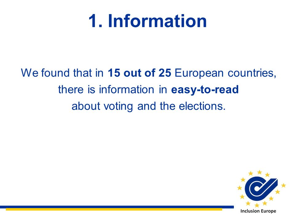 1. Information We found that in 15 out of 25 European countries,