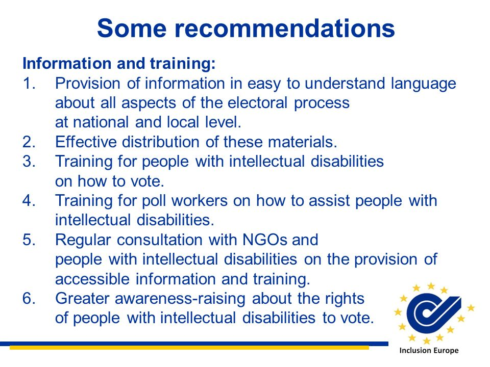 Some recommendations Information and training: