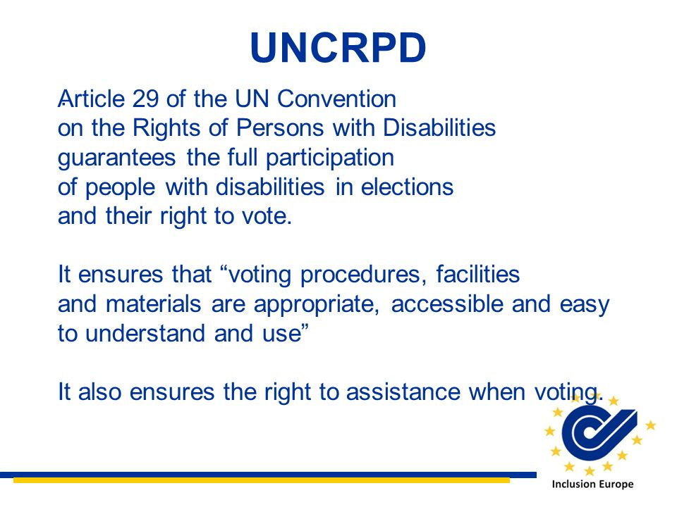 UNCRPD Article 29 of the UN Convention .