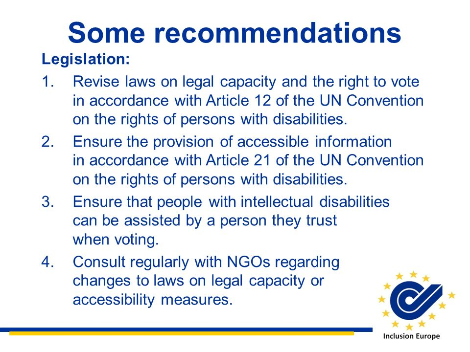 Some recommendations Legislation:
