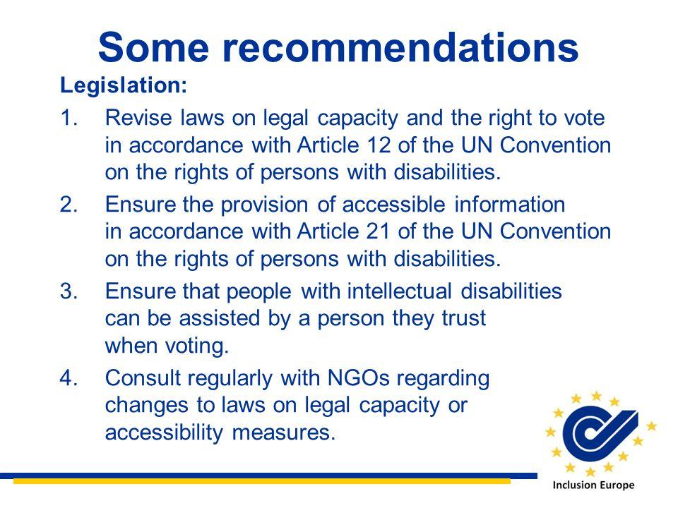Some recommendations Legislation: