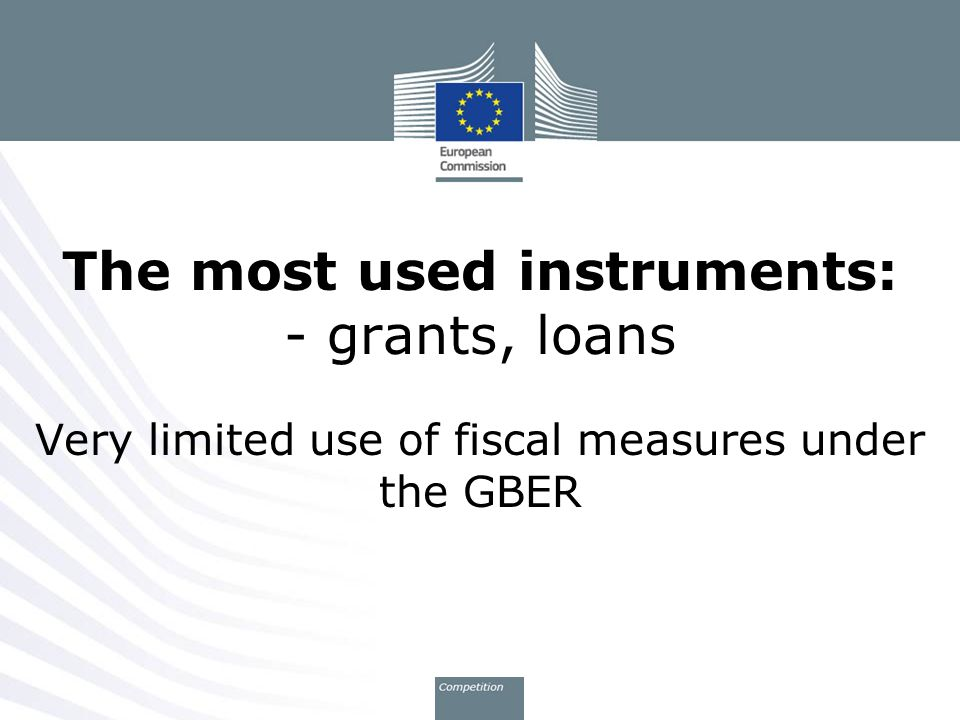 The most used instruments: - grants, loans