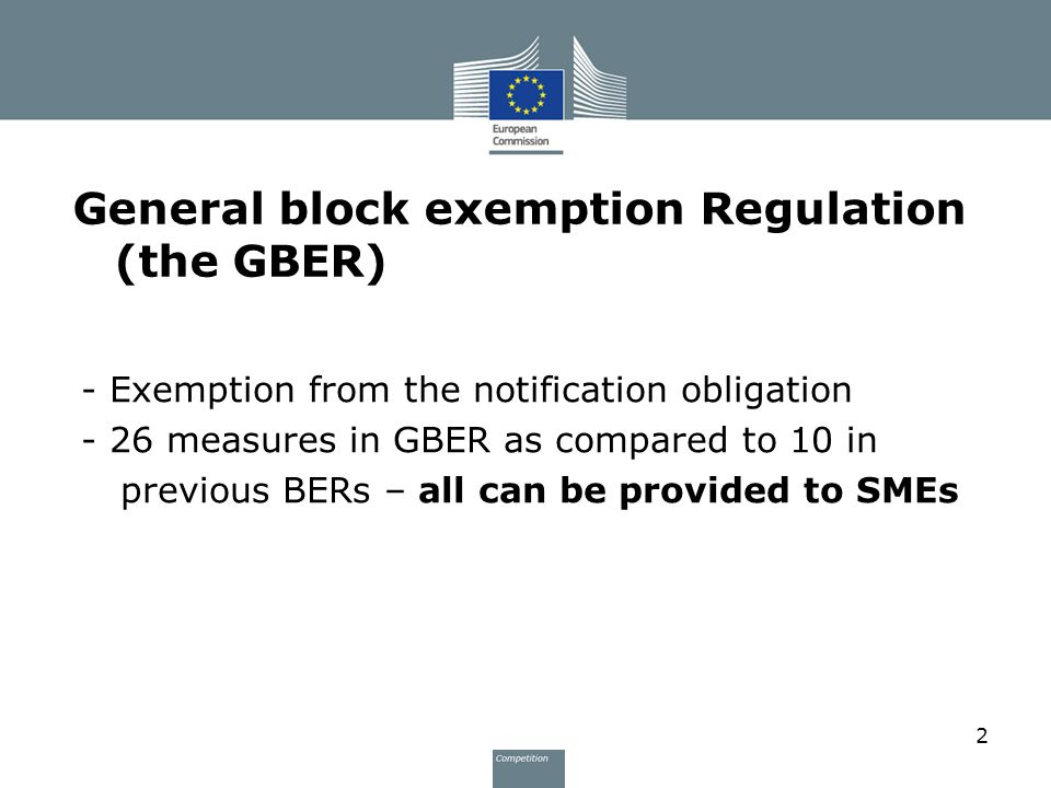 General block exemption Regulation (the GBER)