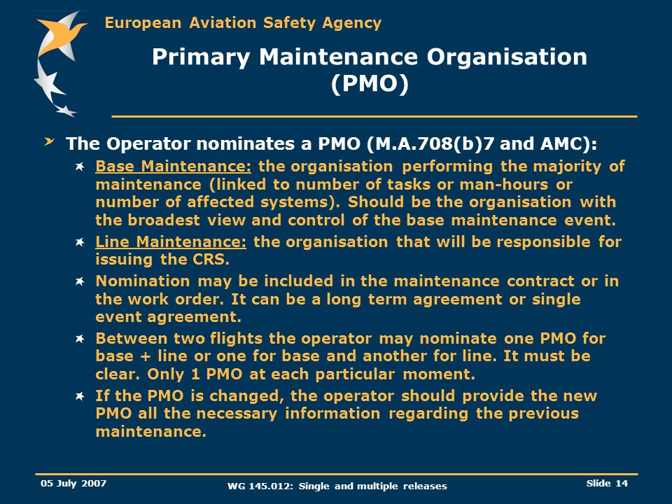 Primary Maintenance Organisation (PMO)