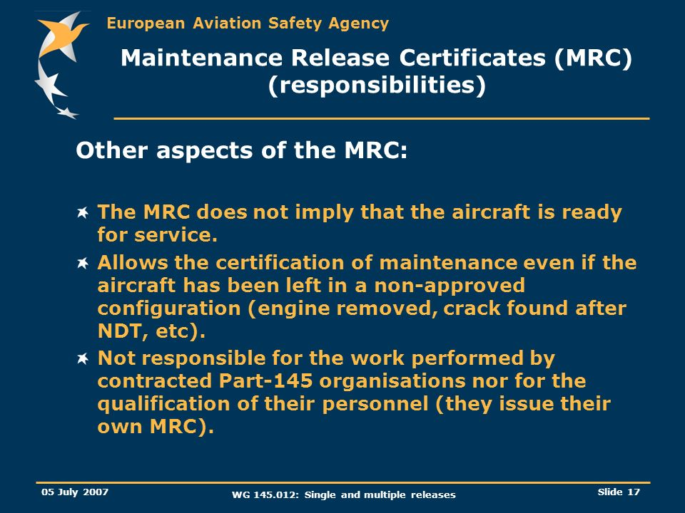 Maintenance Release Certificates (MRC) (responsibilities)