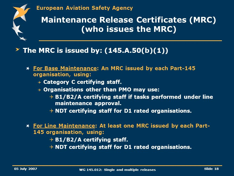 Maintenance Release Certificates (MRC) (who issues the MRC)