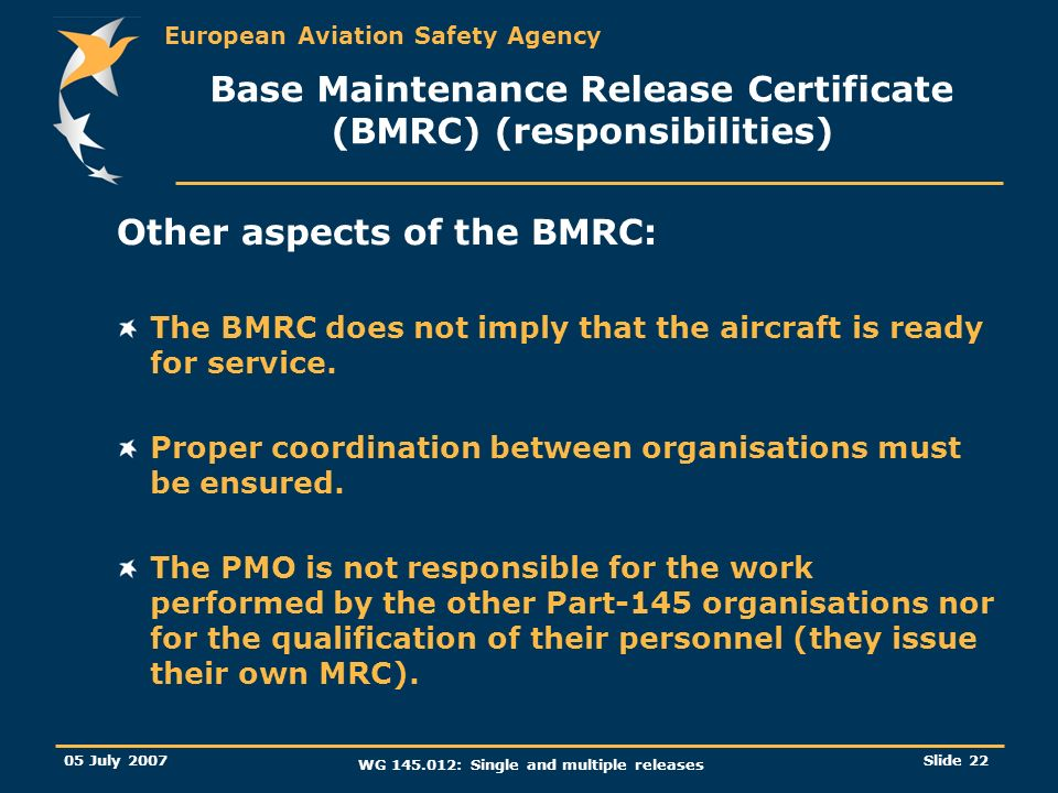 Base Maintenance Release Certificate (BMRC) (responsibilities)