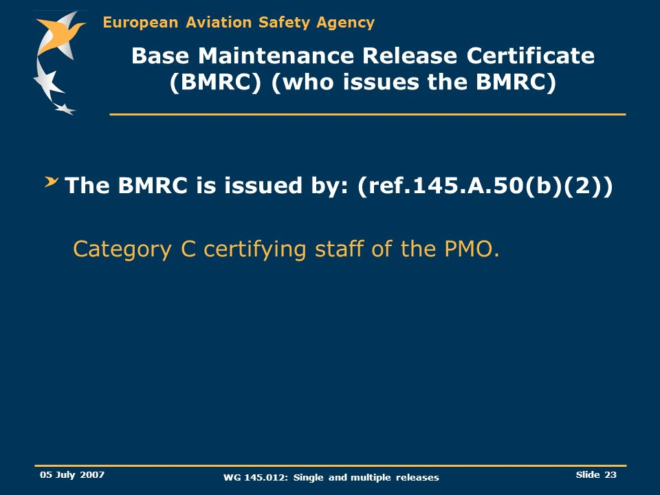 Base Maintenance Release Certificate (BMRC) (who issues the BMRC)