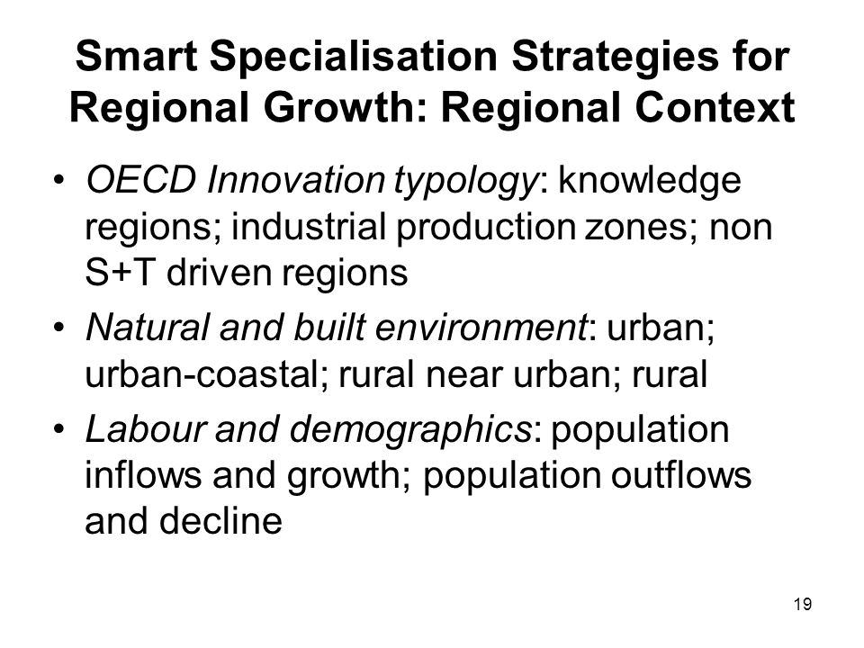 Smart Specialisation Strategies for Regional Growth: Regional Context