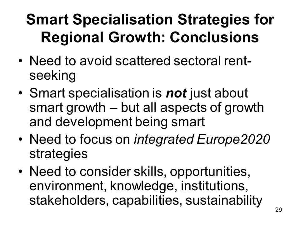 Smart Specialisation Strategies for Regional Growth: Conclusions