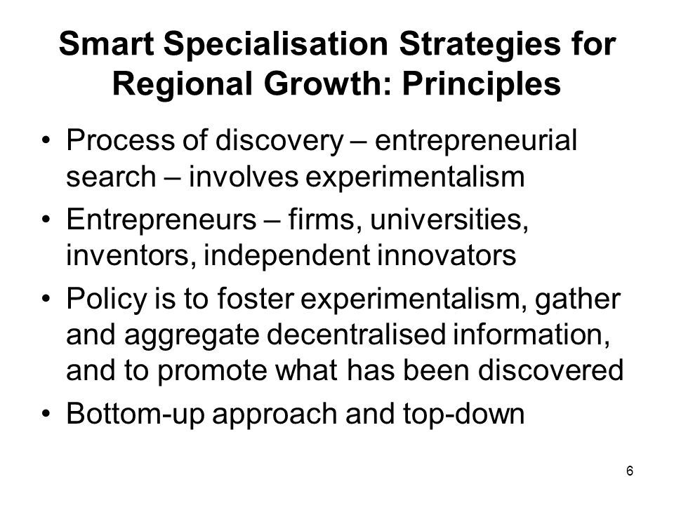 Smart Specialisation Strategies for Regional Growth: Principles