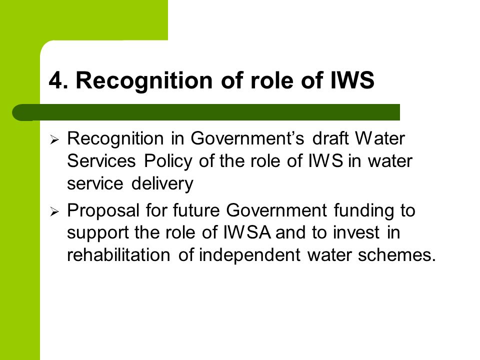 4. Recognition of role of IWS