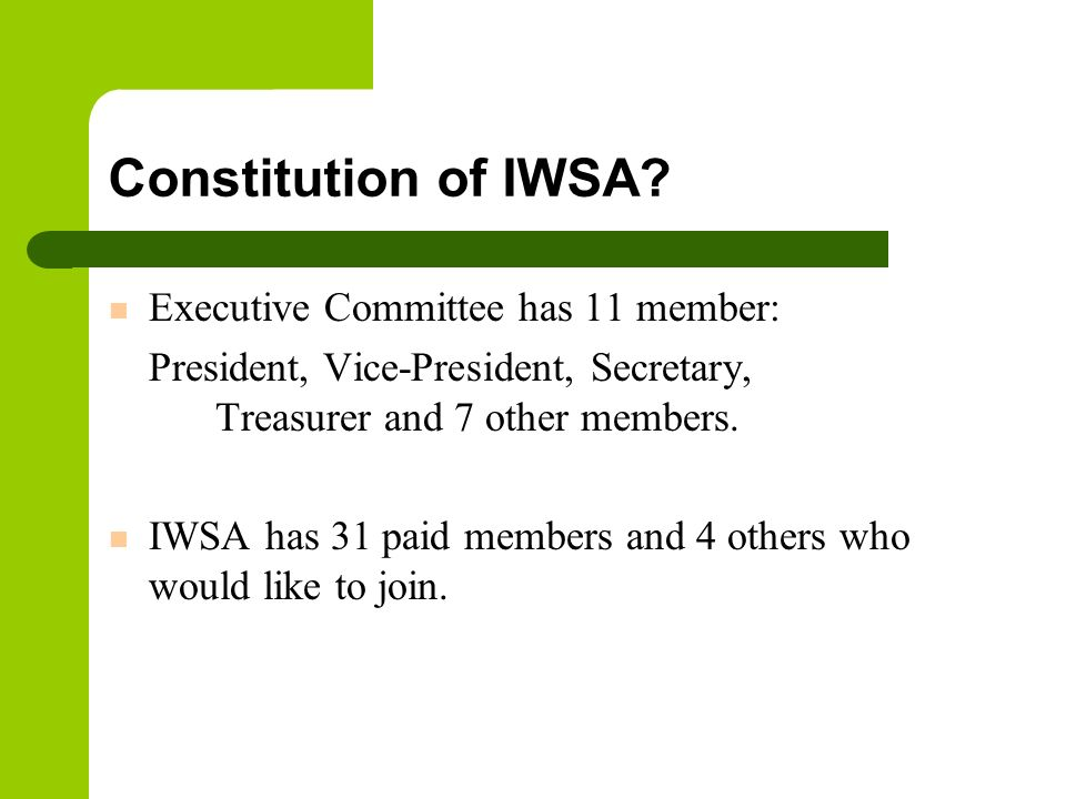 Constitution of IWSA Executive Committee has 11 member: