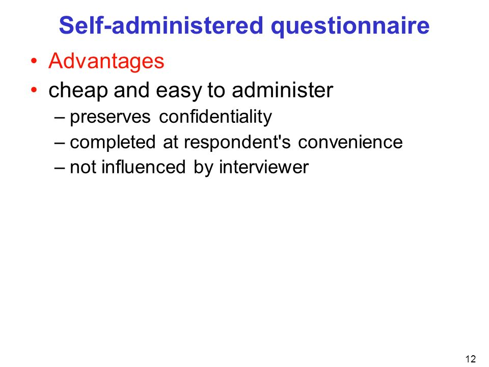 Self-administered questionnaire