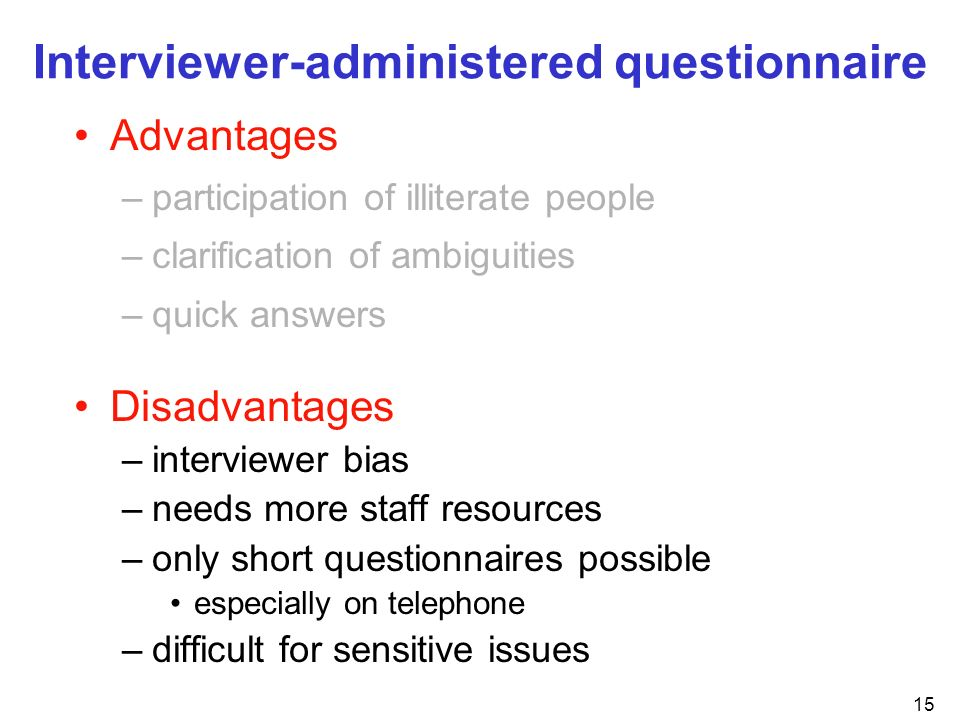 Interviewer-administered questionnaire
