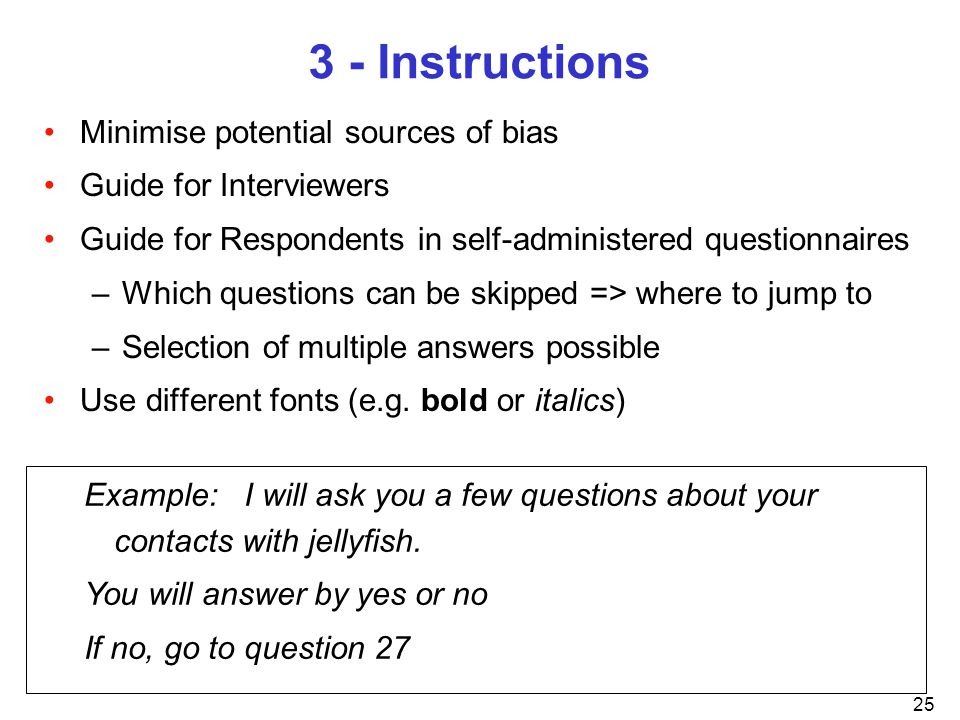 3 - Instructions Minimise potential sources of bias