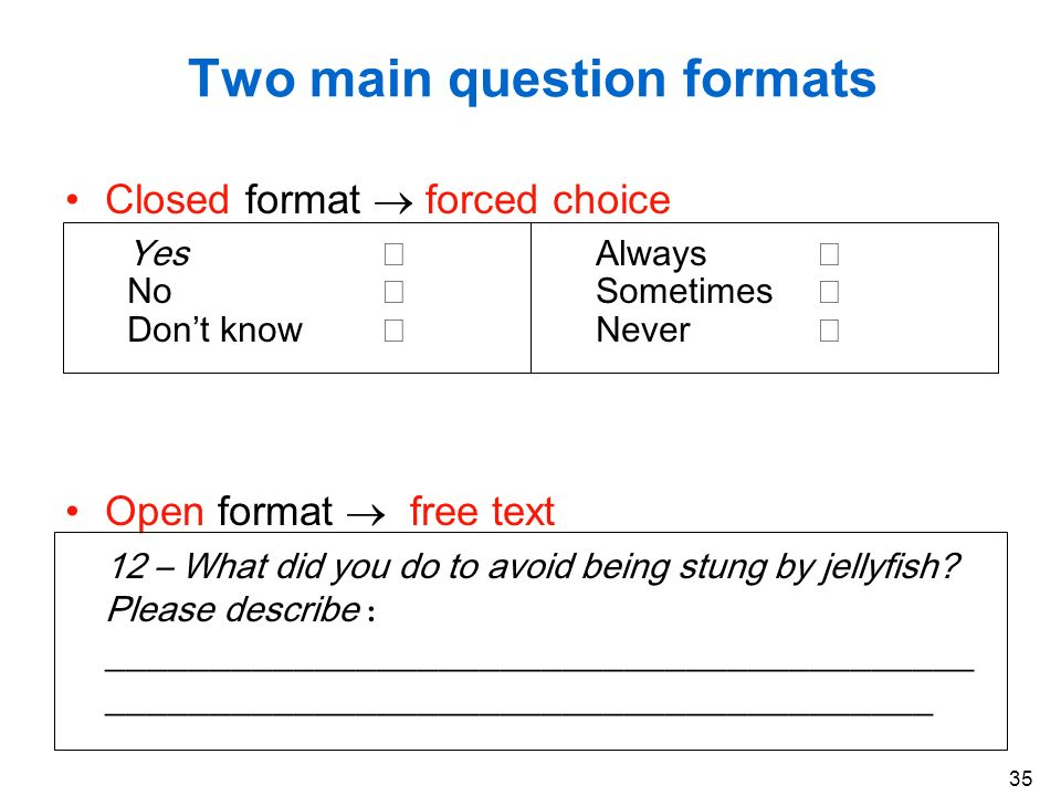 Two main question formats
