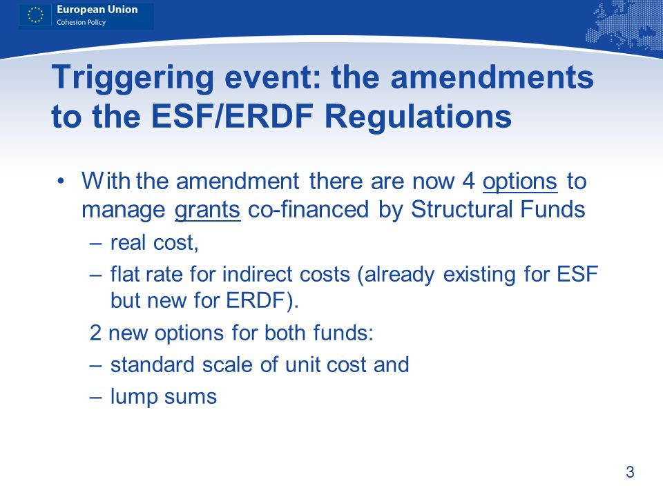 Triggering event: the amendments to the ESF/ERDF Regulations