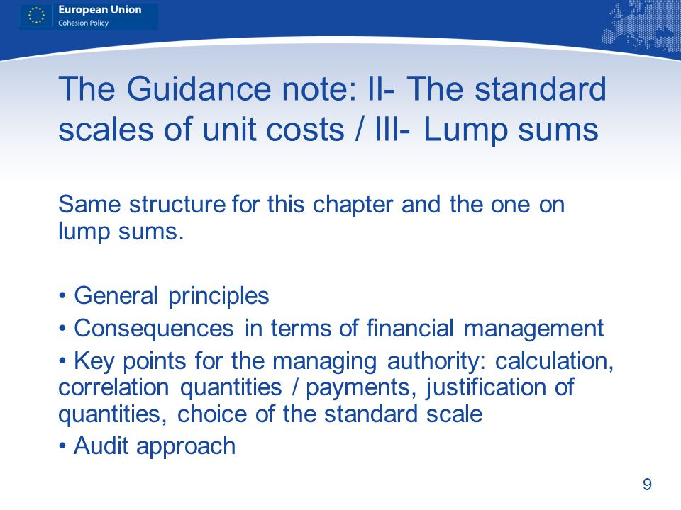 The Guidance note: II- The standard scales of unit costs / III- Lump sums
