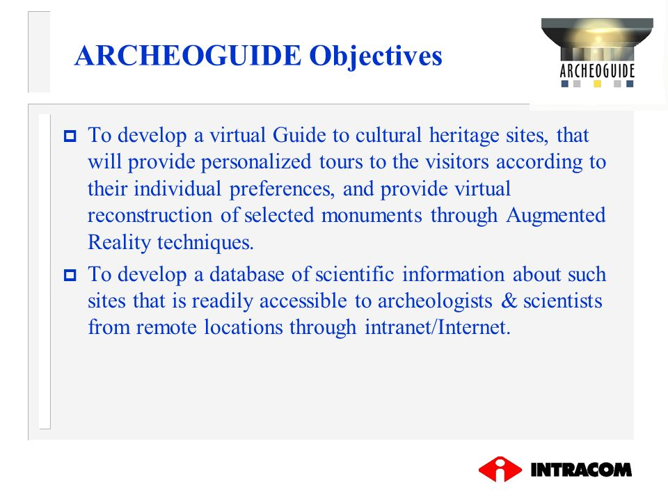 ARCHEOGUIDE Objectives