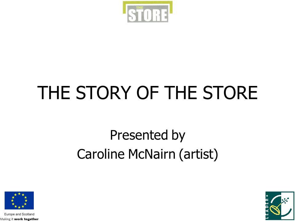 Presented by Caroline McNairn (artist)