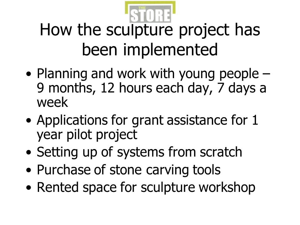 How the sculpture project has been implemented