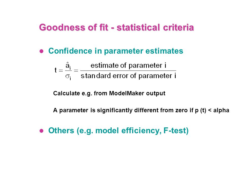 Goodness of fit - statistical criteria
