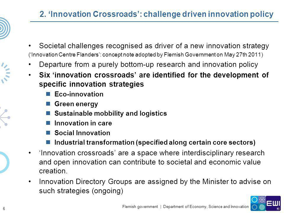 2. 'Innovation Crossroads': challenge driven innovation policy