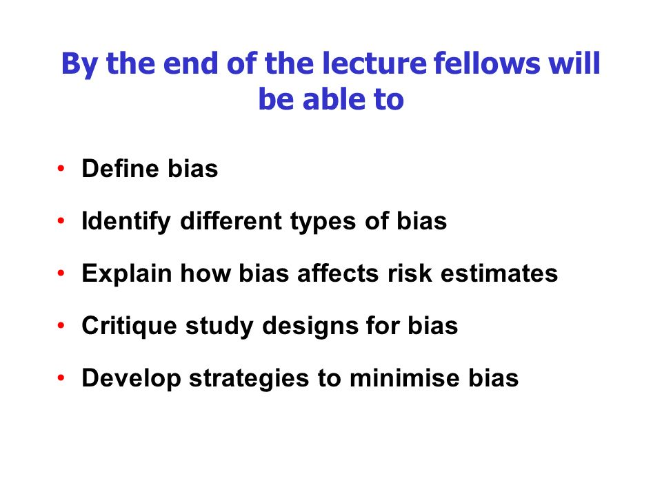 By the end of the lecture fellows will be able to