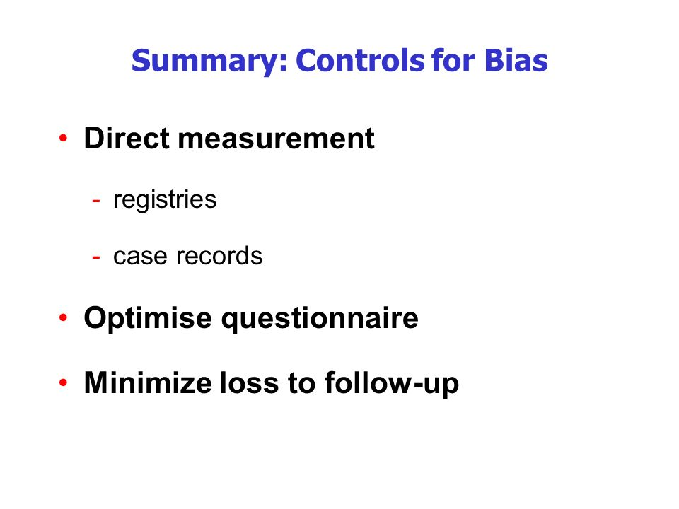 Summary: Controls for Bias