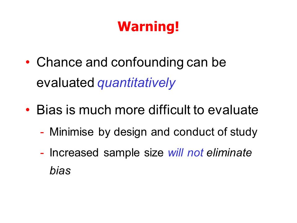 Chance and confounding can be evaluated quantitatively