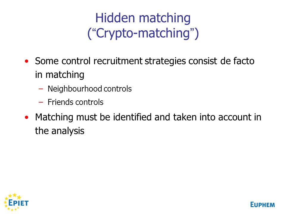 Hidden matching ( Crypto-matching )