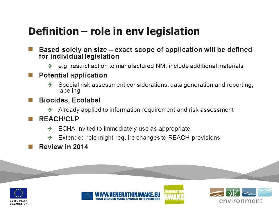 Definition – role in env legislation