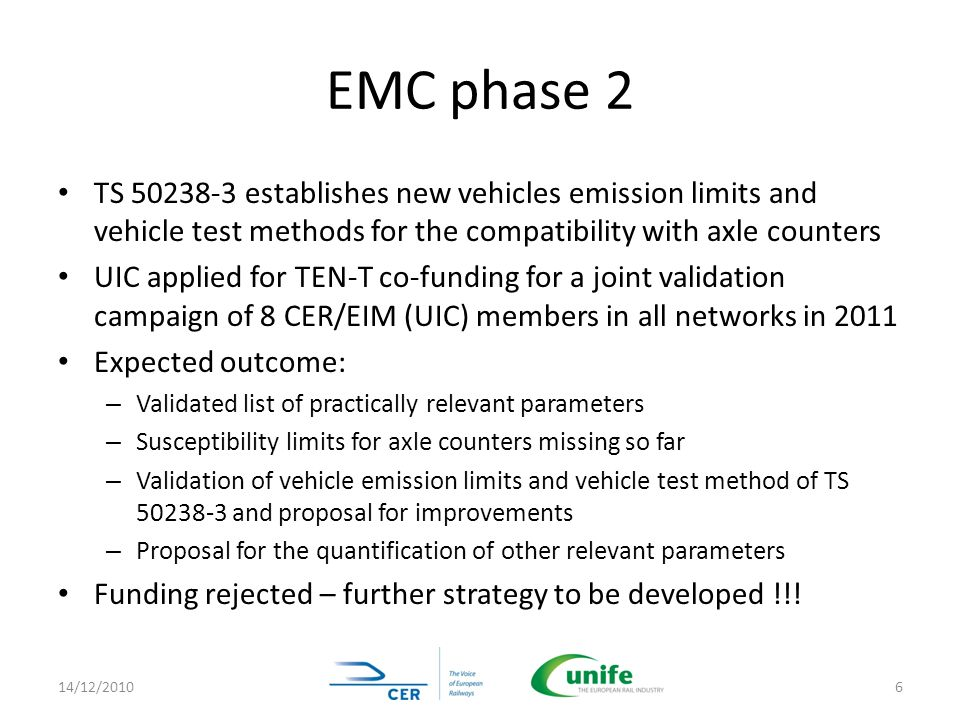 EMC phase 2 TS 50238-3 establishes new vehicles emission limits and vehicle test methods for the compatibility with axle counters.