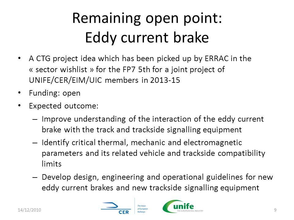 Remaining open point: Eddy current brake
