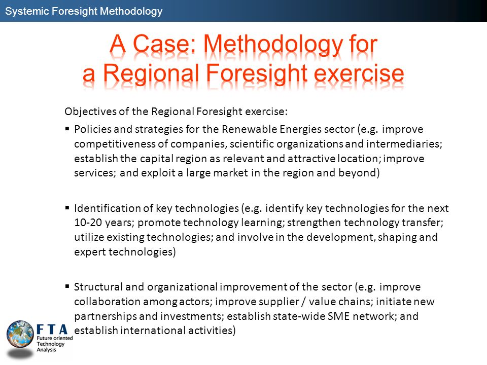 A Case: Methodology for a Regional Foresight exercise