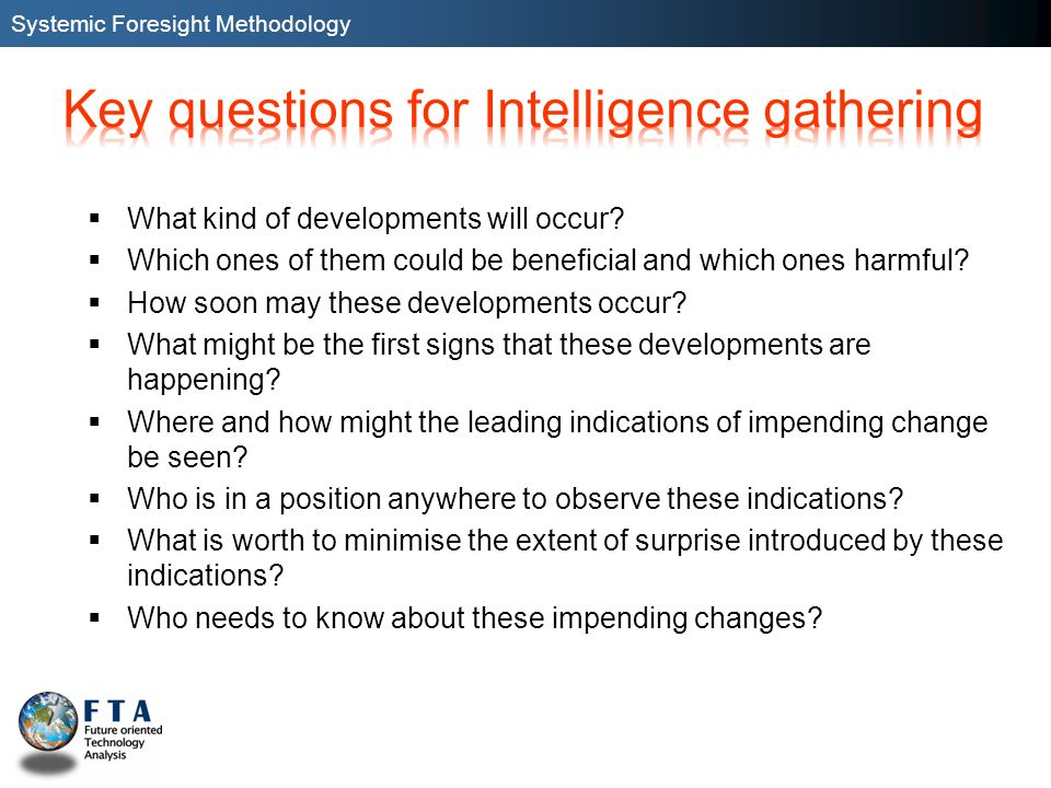 Key questions for Intelligence gathering