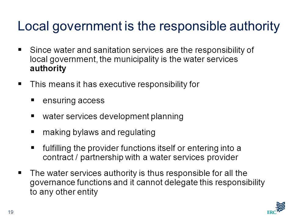 Local government is the responsible authority