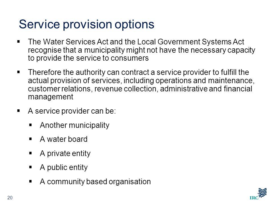 Service provision options