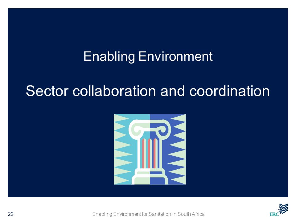 Enabling Environment Sector collaboration and coordination