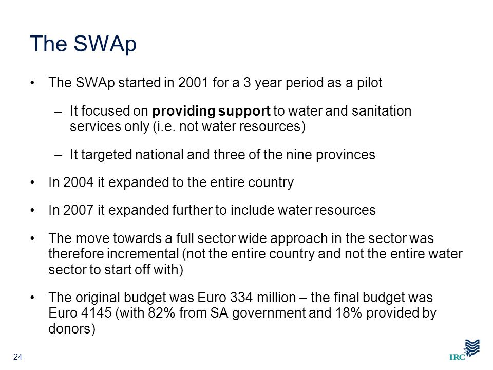The SWAp The SWAp started in 2001 for a 3 year period as a pilot