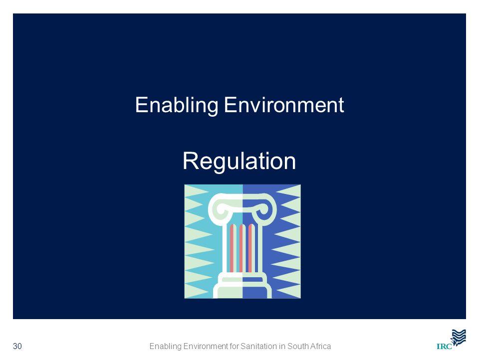 Enabling Environment Regulation