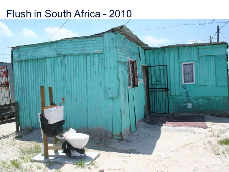 Flush in South Africa - 2010 Presentation Title