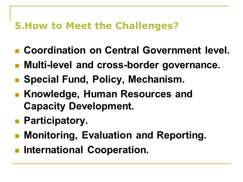 5.How to Meet the Challenges