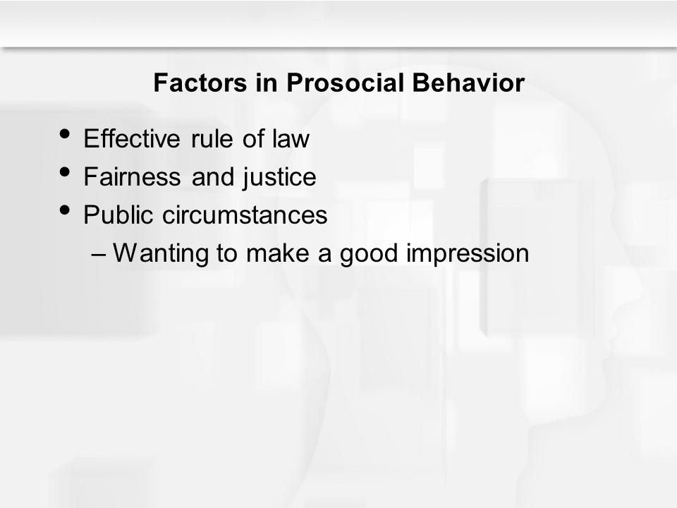 factors which influence prosocial behavior Full-text paper (pdf): what factors influence customer-oriented prosocial behavior of customer-contact employees.