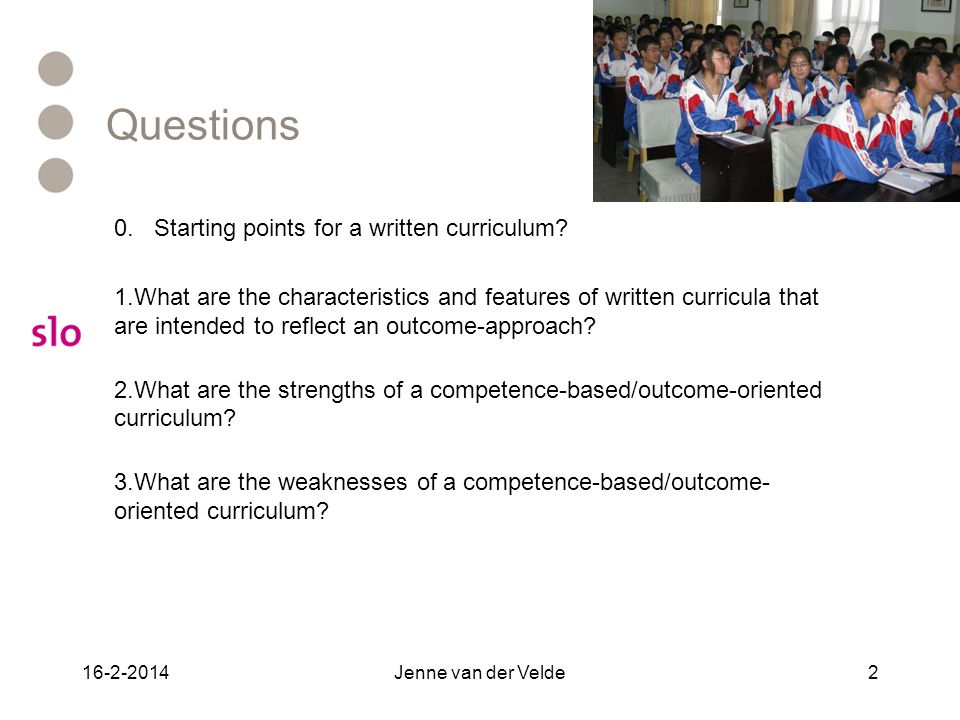 Questions 0. Starting points for a written curriculum