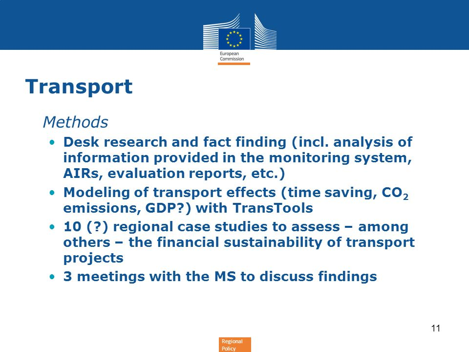 Transport Methods. Desk research and fact finding (incl. analysis of information provided in the monitoring system, AIRs, evaluation reports, etc.)