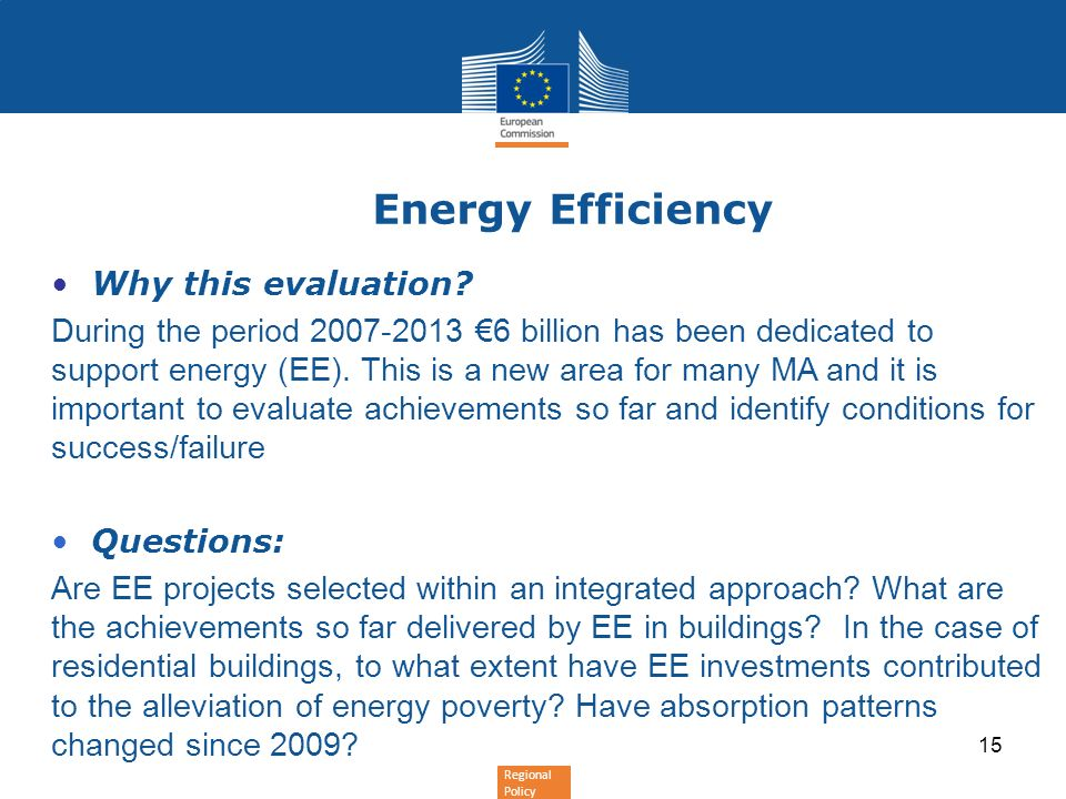 Energy Efficiency Why this evaluation
