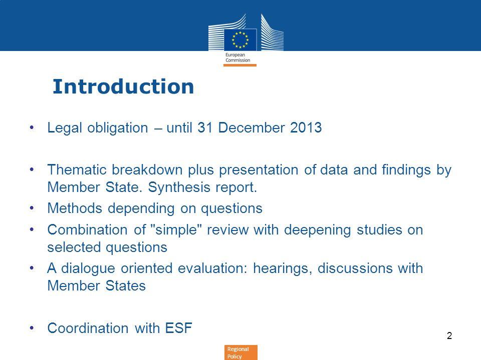 Introduction Legal obligation – until 31 December 2013